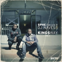 Sphectacula and DJ Naves | The Kings Way, Vol. 1