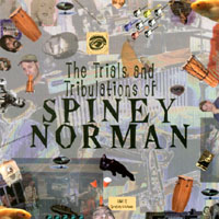 Spiney Norman | The Trials And Tribulations of Spiney Norman