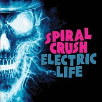 Spiral Crush | Electric Life