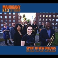 Spirit of New Orleans with special guests Eeppi Ursin, Leroy Jones & Mari Watanabe | Mahogany Hall Stomp