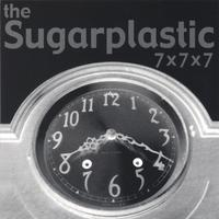 The Sugarplastic | 7x7x7