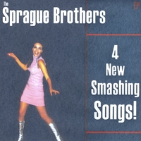 Sprague Brothers | 4 New Smashing Songs