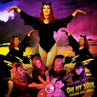 Screamin' Rebel Angels | Oh My Soul