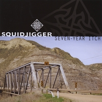 Squidjigger | Seven-Year Itch