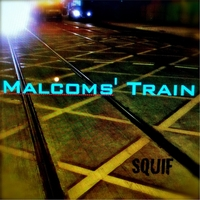 Squif | Malcoms' Train