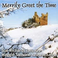 Sue Richards & Maggie Sansone | Merrily Greet the Time