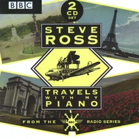Steve Ross | Travels With My Piano