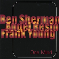 Ben Sherman/ Angel Resto/ Frank Young | One Mind