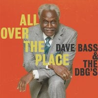 Dave Bass & the DBG's | All over the Place