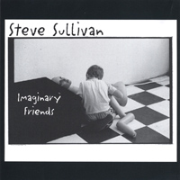 Steve Sullivan | Imaginary Friends