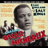 Stace England & The Salt Kings | The Amazing Oscar Micheaux