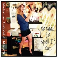 Stacy Jones Band | No Need to Spell It Out