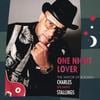 "Charles ""Big Daddy"" Stallings: One Night Lover"