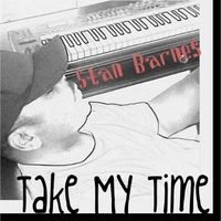 Stan Barnes: Take My Time