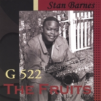 Stan Barnes | G 522 The Fruits