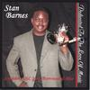 Stan Barnes: Dedicated To The Love Of Music