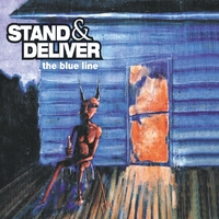 Stand & Deliver | The Blue Line