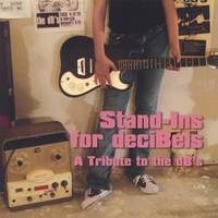 Various Artists | Stand-ins For Decibels: A Tribute To The Db's