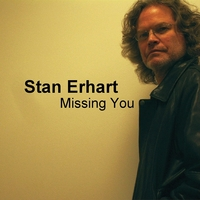 Stan Erhart | Missing You