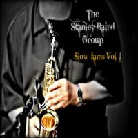 Stanley Baird | Slow Jams Vol. 1