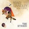 Brad Standley & The Foxflies: The Hybrid