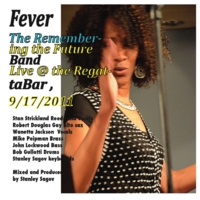 Stanley Sagov & The Remembering the Future Jazz Band | Fever (Live @ the RegattaBar)