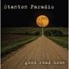 Stanton Paradis: Good Road Home