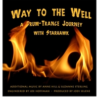 Starhawk | Way to the Well: A Trance Journey for Empowerment
