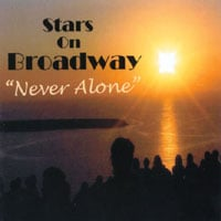 Stars On Broadway | Never Alone