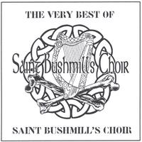 Saint Bushmill's Choir | The Very Best of Saint Bushmill's Choir