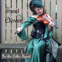 Steel Clover: In the Celtic Spirit
