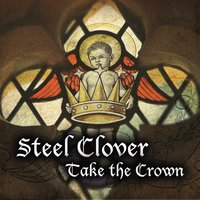 Steel Clover: Take the Crown