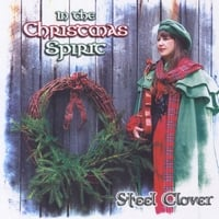 Steel Clover: In the Christmas Spirit