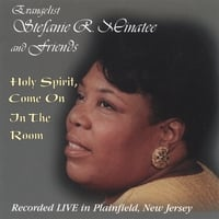 Stefanie and Friends | Holy Spirit, Come on in the Room | CD Baby ...
