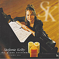 Stefanie Kelly | The Piano Sessions, Vol. 1