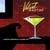 JEFF STEINBERG: Velvet Martini