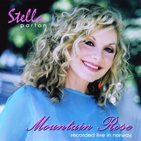 Stella Parton | Mountain Rose-Live In Norway