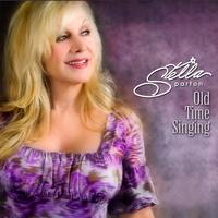 Stella Parton   Old Time Singing