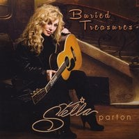 Stella Parton | Buried Treasures