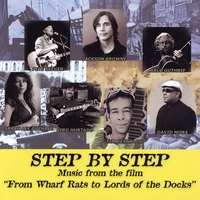 "Various Artists | Step By Step: Music From the Film ""From Wharf Rats to Lords of the Docks"""