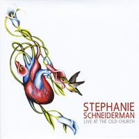Stephanie Schneiderman | Live At the Old Church