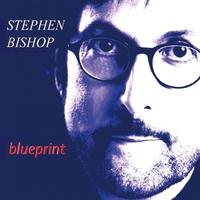 Stephen bishop blueprint cd baby music store stephen bishop blueprint malvernweather Image collections