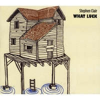 Stephen Clair | What Luck