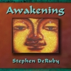 Stephen DeRuby: Awakening
