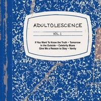 Stephen Matthew Barnett | Adultolescence, Vol. 1