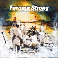 Various Artists | Forever Strong, A Tribute to the U.S.S. Indianapolis