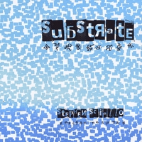 Stephen Sciallo | Substrate