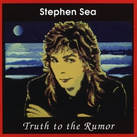 Stephen Sea | Truth To The Rumor