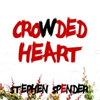 Stephen Spender | Crowded Heart