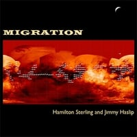 Hamilton Sterling & Jimmy Haslip | Migration